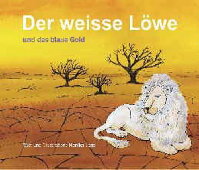 Der weisse Löwe und das blaue Gold - Coverbild