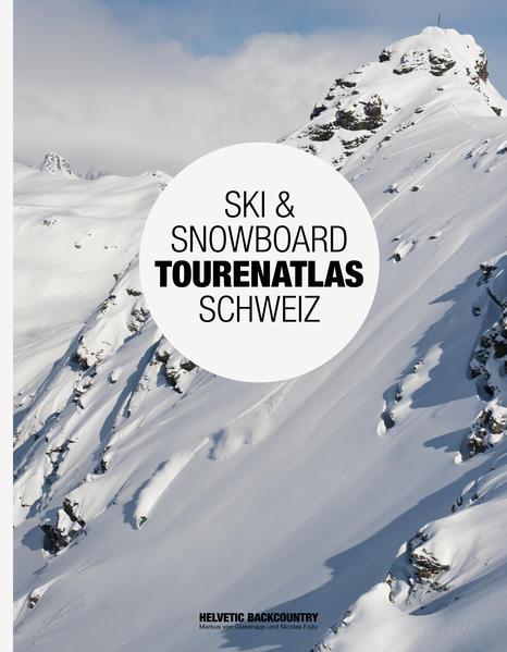 Ski & Snowboard Tourenatlas Schweiz - Coverbild