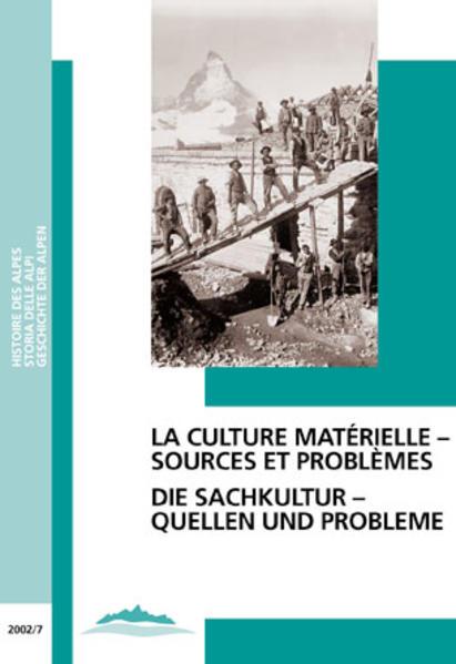Die Sachkultur - Quellen und Probleme /La culture matérielle - sources et problèmes - Coverbild