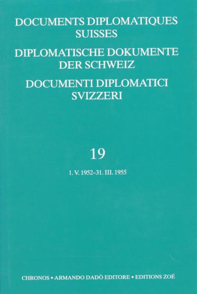 Diplomatische Dokumente der Schweiz 1945-1961 /Documents diplomatics... / Diplomatische Dokumente der Schweiz / Documents diplomatics Suisses / Documenti diplomatici Svizzeri - Coverbild