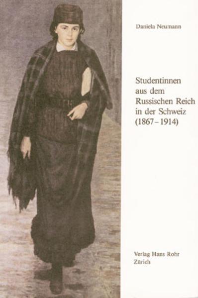 Studentinnen aus dem Russischen Reich in der Schweiz (1867–1914) - Coverbild