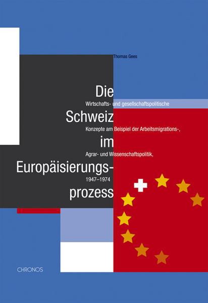 Die Schweiz im Europäisierungsprozess - Coverbild