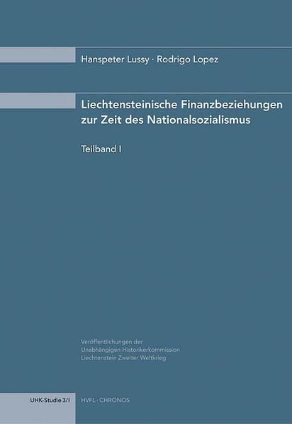 Finanzbeziehungen Liechtensteins zur Zeit des Nationalsozialismus - Coverbild