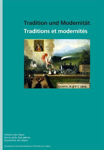 Tradition und Modernität /Traditions et modernités /Tradizione e modernità - Coverbild