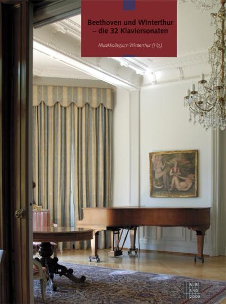 Beethoven und Winterthur - die 32 Klaviersonaten - Coverbild