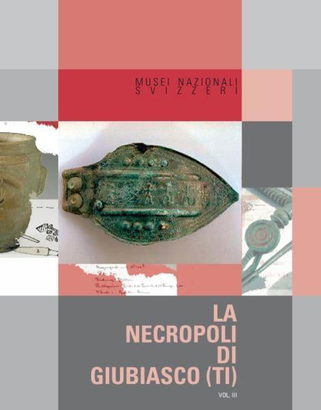 La necropoli di Giubiasco (TI) - Coverbild