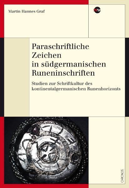 Paraschriftliche Zeichen in südgermanischen Runeninschriften - Coverbild