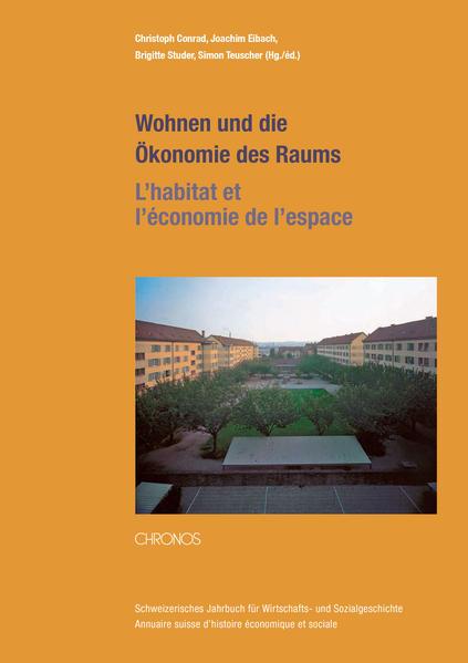 Wohnen und die Ökonomie des Raums – L'habitat et l'économie de l'espace - Coverbild