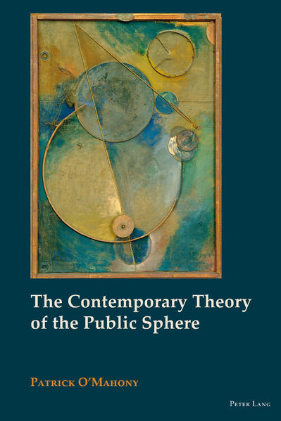 The Contemporary Theory of the Public Sphere - Coverbild