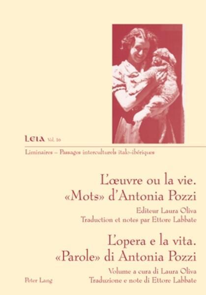 L'œuvre ou la vie. « Mots » d'Antonia Pozzi- L'opera e la vita. «Parole» di Antonia Pozzi - Coverbild