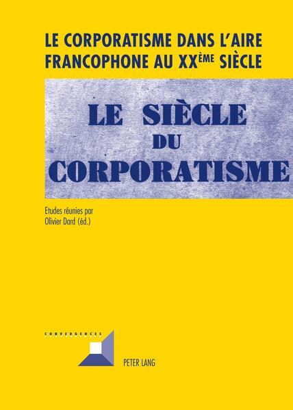 Le corporatisme dans l'aire francophone au XX ème  siècle - Coverbild