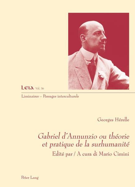 Gabriel d'Annunzio ou théorie et pratique de la surhumanité - Coverbild