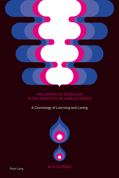 Philosophy of Education in the Semiotics of Charles Peirce - Coverbild