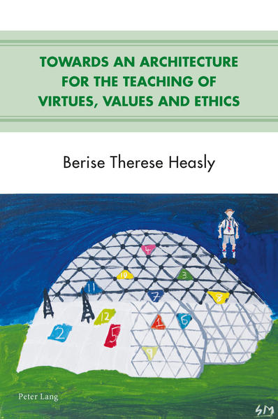 Towards an Architecture for the Teaching of Virtues, Values and Ethics - Coverbild