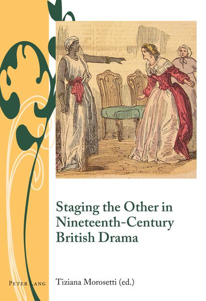 Staging the Other in Nineteenth-Century British Drama - Coverbild