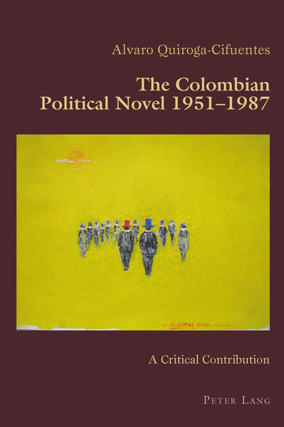 The Colombian Political Novel 1951–1987 - Coverbild