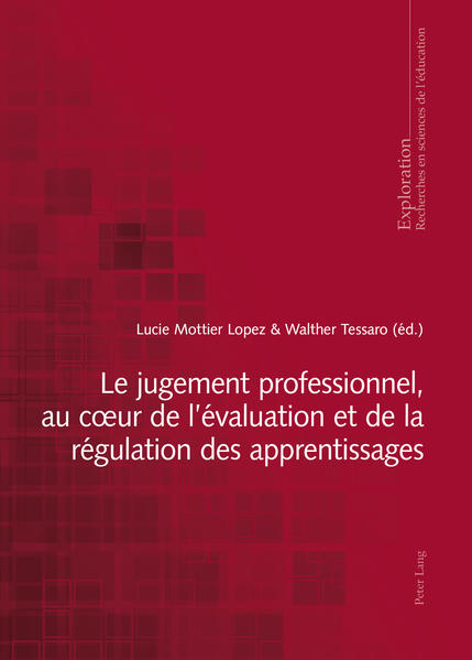 Le jugement professionnel, au cœur de l'évaluation et de la régulation des apprentissages - Coverbild