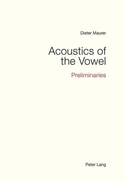 Acoustics of the Vowel - Coverbild