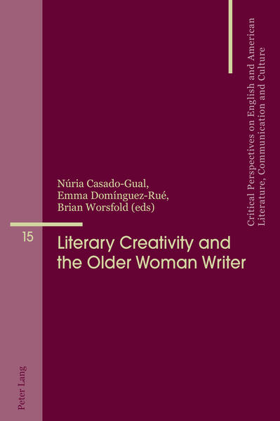 Literary Creativity and the Older Woman Writer - Coverbild