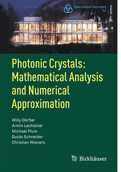 Photonic Crystals: Mathematical Analysis and Numerical Approximation - Coverbild