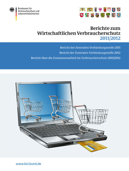 Berichte zum Wirtschaftlichen Verbraucherschutz 2011/2012 - Coverbild