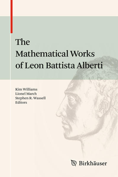 The Mathematical Works of Leon Battista Alberti - Coverbild