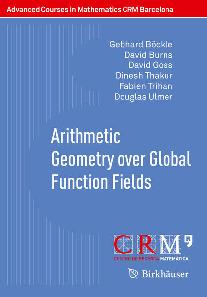 Arithmetic Geometry over Global Function Fields - Coverbild