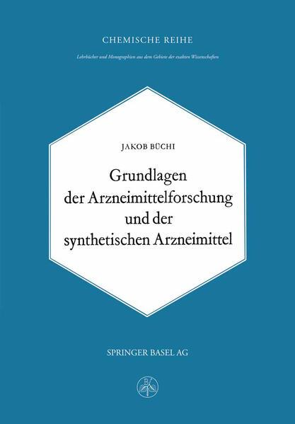 Grundlagen der Arzneimittelforschung und der synthetischen Arzneimittel - Coverbild