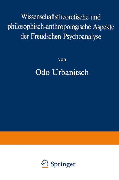 Wissenschaftstheoretische und philosophisch-anthropologische Aspekte der Freudschen Psychoanalyse - Coverbild