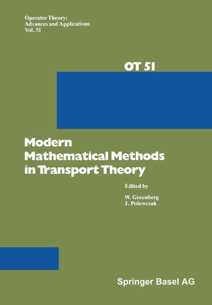 Modern Mathematical Methods in Transport Theory - Coverbild