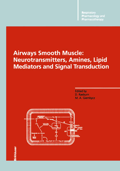 Airways Smooth Muscle: Neurotransmitters, Amines, Lipid Mediators and Signal Transduction - Coverbild
