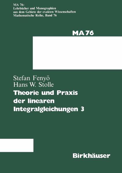 Theorie und Praxis der linearen Integralgleichungen - Coverbild