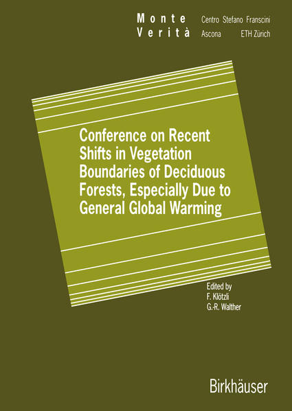 Conference on Recent Shifts in Vegetation Boundaries of Deciduous Forests, Especially Due to General Global Warming - Coverbild