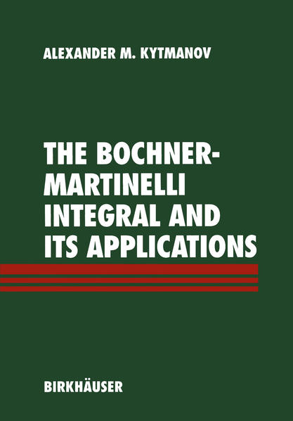 The Bochner-Martinelli Integral and Its Applications - Coverbild
