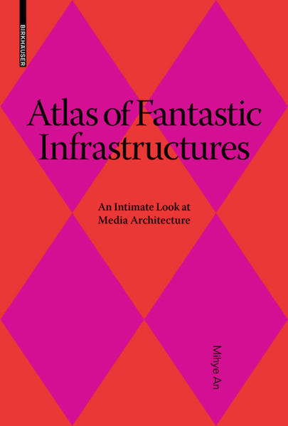 Atlas of Fantastic Infrastructures - Coverbild