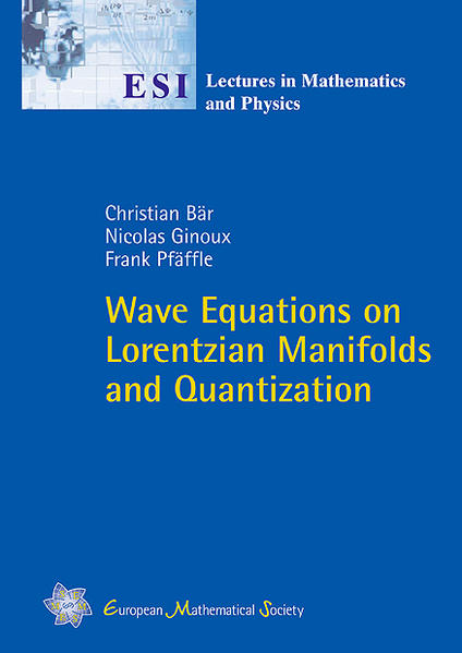 Wave Equations on Lorentzian Manifolds and Quantization - Coverbild