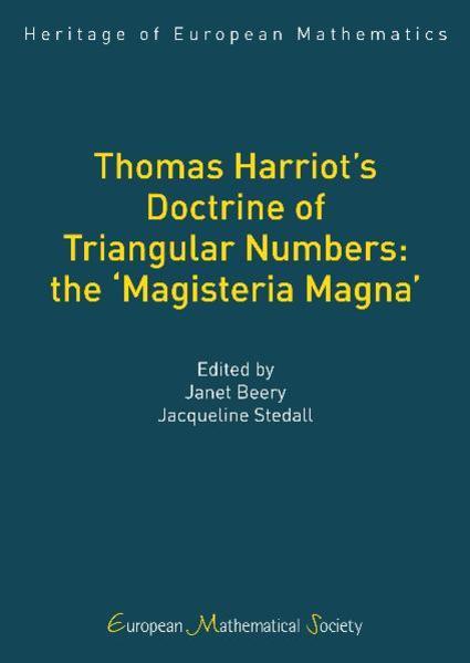 Thomas Harriot's Doctrine of Triangular Numbers: the 'Magisteria Magna' - Coverbild