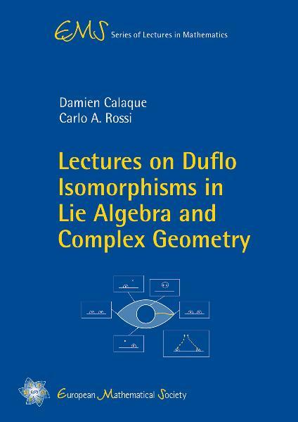 Lectures on Duflo Isomorphisms in Lie Algebra and Complex Geometry - Coverbild