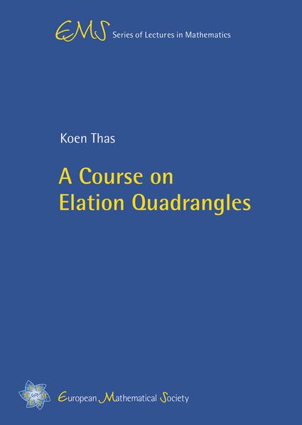 A Course on Elation Quadrangles - Coverbild