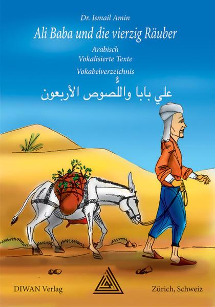 Ali Baba und die vierzig Räuber. Hocharabische Ausgabe - Coverbild
