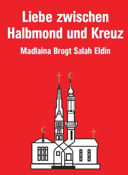 Liebe zwischen Halbmond und Kreuz - Coverbild