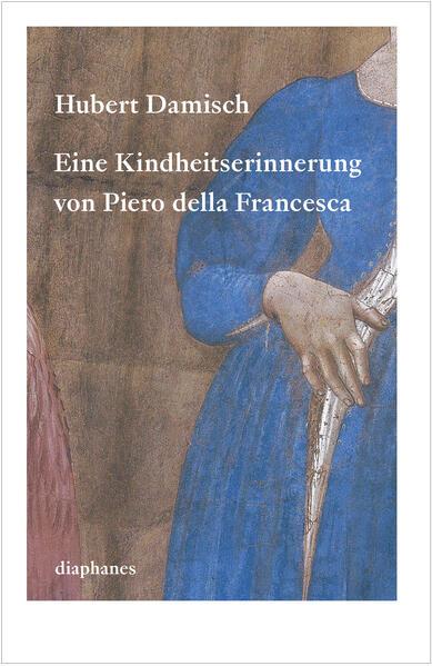 Eine Kindheitserinnerung von Piero della Francesca - Coverbild