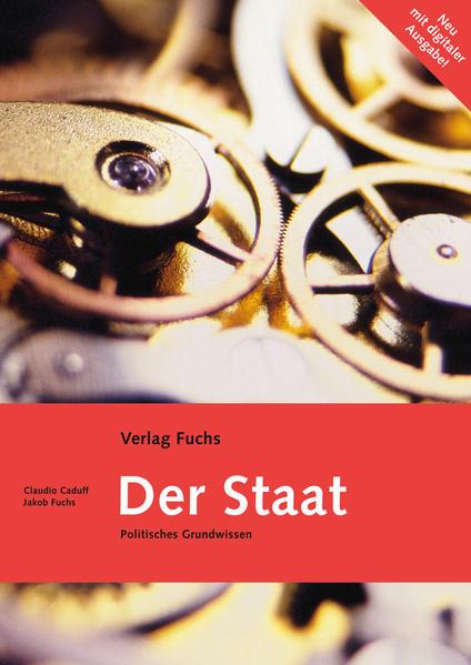 Der Staat. Politisches Grundwissen mit politischen und gesellschaftlichen Vernetzungen / Der Staat (mit Code für digitale Ausgabe) - Coverbild