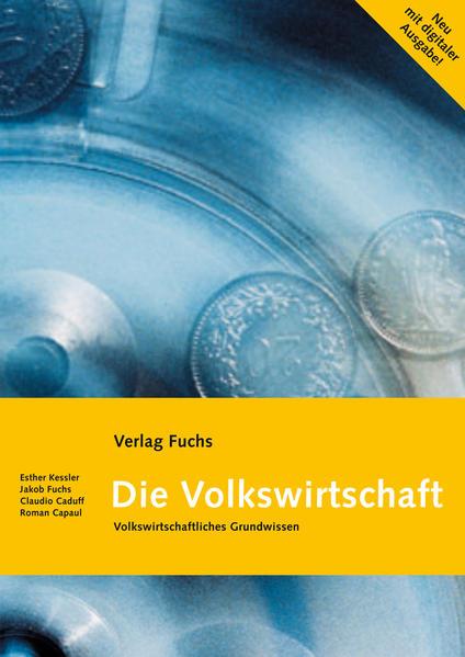 Die Volkswirtschaft. Volkwirtschaftliches Grundwissen mit wirtschaftlichen... / Die Volkswirtschaft (mit Code für digitale Ausgabe) - Coverbild