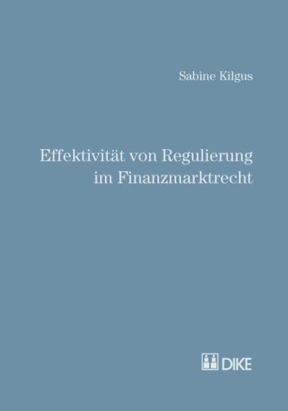 Effektivität von Regulierung im Finanzmarktrecht - Coverbild