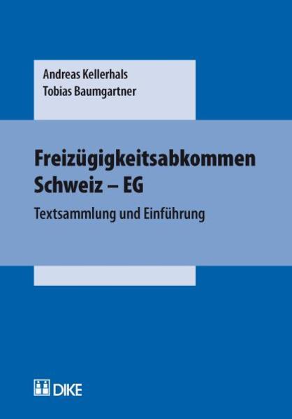Freizügigkeitsabkommen Schweiz - EG - Coverbild