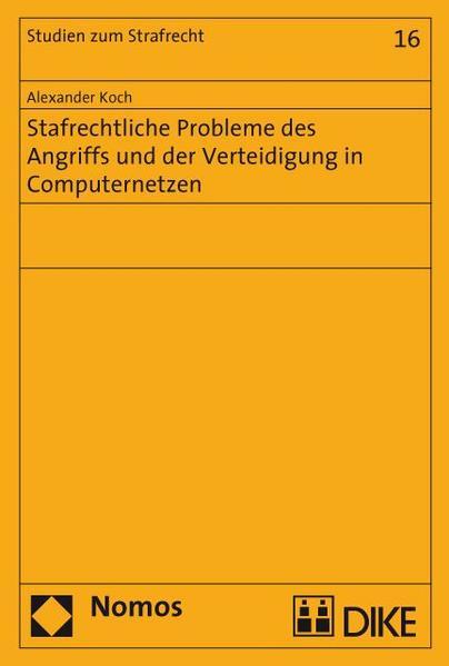 Strafrechtliche Probleme des Angriffs und der Verteidigung in Computernetzen. - Coverbild