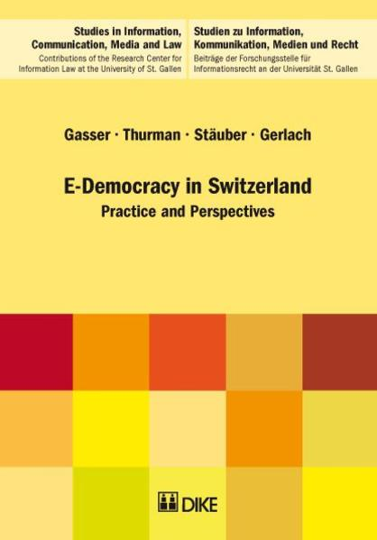 E-Democracy in Switzerland. Practice and Perspectives. - Coverbild