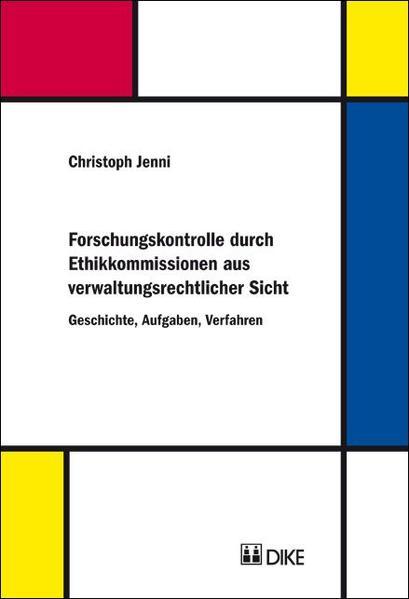 Forschungskontrolle durch Ethikkommissionen aus verwaltungsrechtlicher Sicht - Coverbild