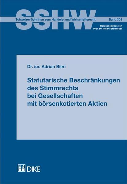 Statutarische Beschränkungen des Stimmrechts bei Gesellschaften mit börsenkotierten Aktien - Coverbild